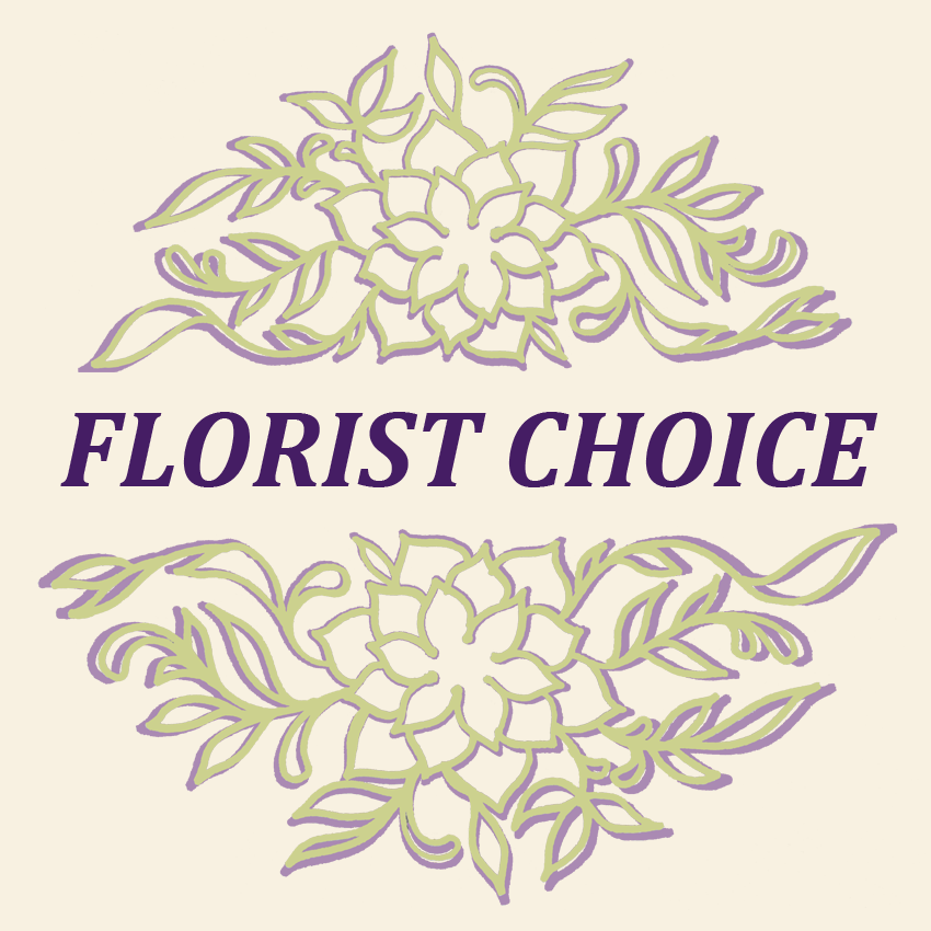 *FLORIST CHOICE Hand Tied*